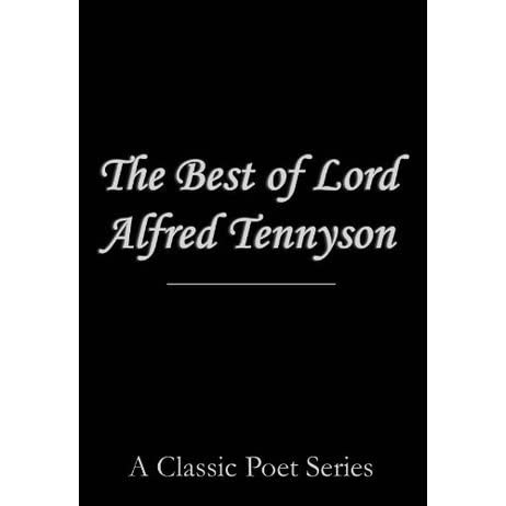 the tenets of alfred lord tennyson in tithonus