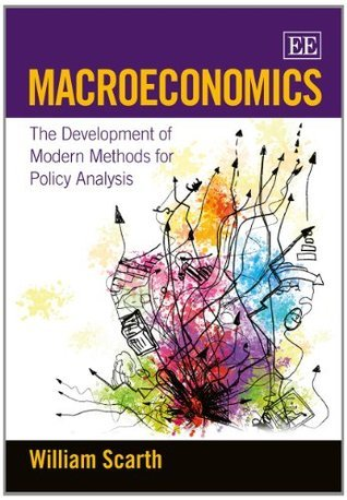 Macroeconomics  The Development of Modern Methods for Policy Analysis
