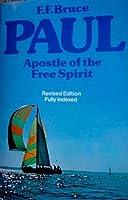Paul, Apostle of the Free Spirit
