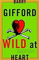 Wild At Heart The Story Of Sailor And Lula