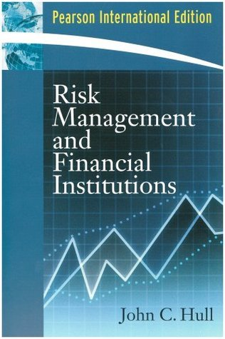 Risk Management and Financial Institutions, 3rd edition