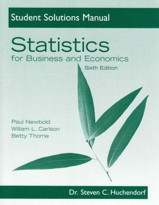 Statistics for Business and Economics: Student Solutions