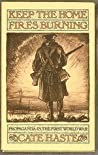 Keep the Home Fires Burning: Propaganda in the First World War