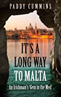 It's a Long Way to Malta: An Irishman's 'Gem in the Med'