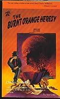 The burnt orange heresy book