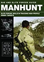 Manhunt: The Art and Science of Tracking High Profile Enemy Targets