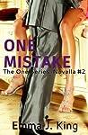 One Mistake (The One Series: Novella #2)