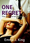 One Regret (One Series Novella #3)