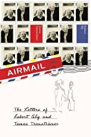 Airmail: The Letters of Robert Bly and Tomas Transtr�mer