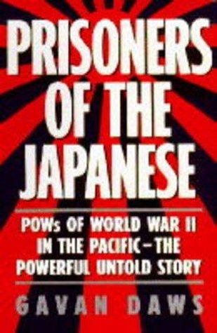 Read Prisoners Of The Japanese By Gavan Daws