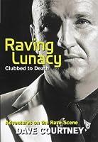Raving Lunacy