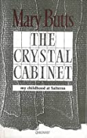 The Crystal Cabinet: My Childhood at Salterns