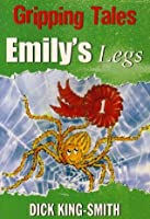 Emily's Legs (Gripping Tales)