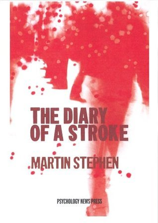 The Diary of a Stroke  by  Martin   Stephen