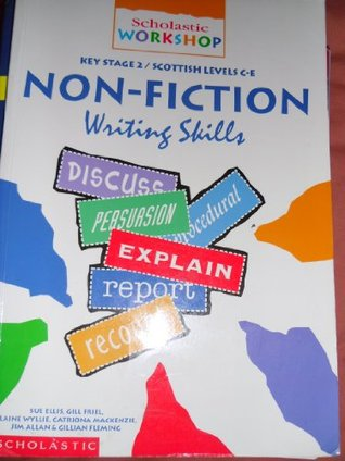 Non-fiction Writing Skills: Key Stage 2 (Scholastic Writing Workshop Key Stage 2)