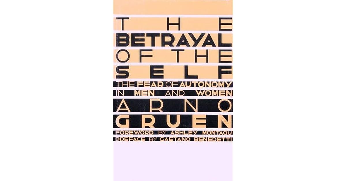 Betrayal of the self by arno gruen fandeluxe Gallery