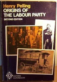 Origins of Labor Party 1880-1900 Henry Pelling