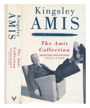 The Amis Collection: Selected Non-fiction