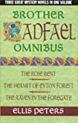 Brother Cadfael: The Rose Rent/The Hermit of Eyton Forest/The Raven in the Foregate