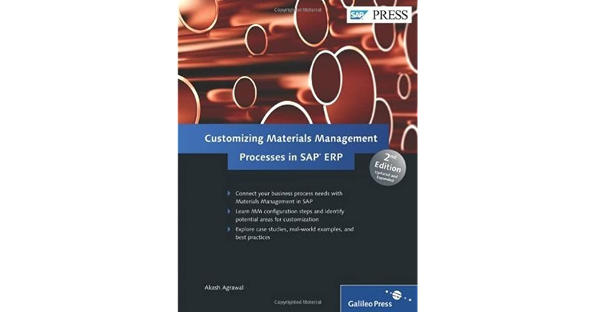 Customizing Materials Management Processes in SAP Erp by Akash Agrawal