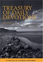 Treasury of Daily Devotions: The Writings of Influential Christians of Previous Eras.