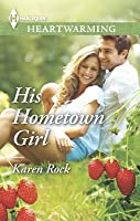 His Hometown Girl: A Clean Romance