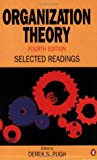 Organization Theory: Selected Readings (Penguin business)