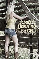 No Turning Back (Full Circle, #1)