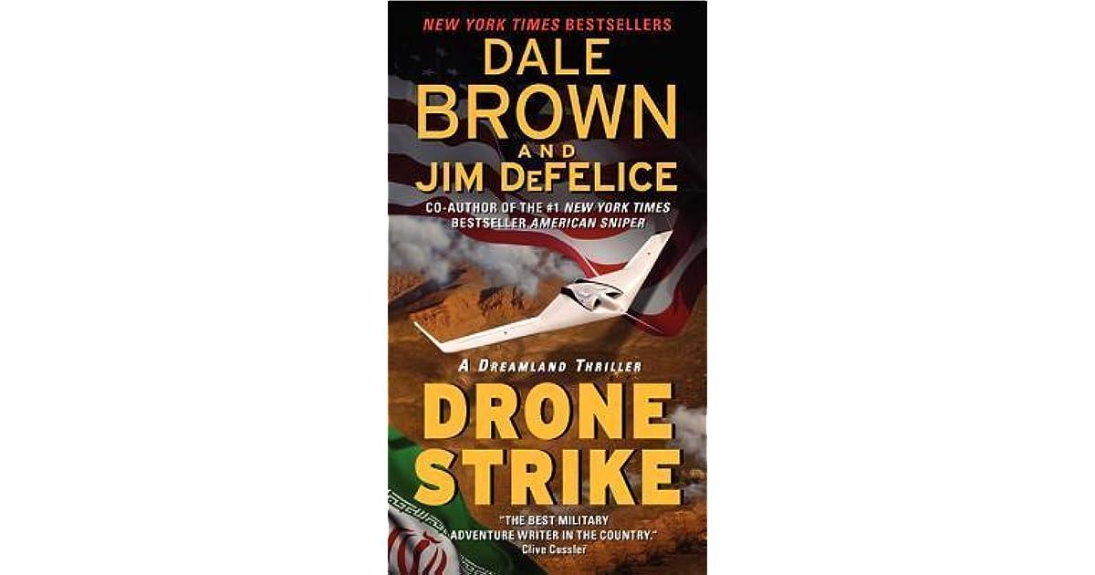 Drone strike dreamland 15 by dale brown fandeluxe Document