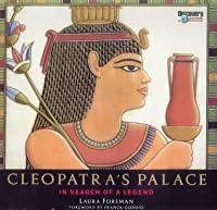 Cleopatra's Palace: In Search Of A Legend
