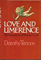 Love And Limerence: The Experience Of Being In Love