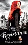 Resistance (Night School #4)