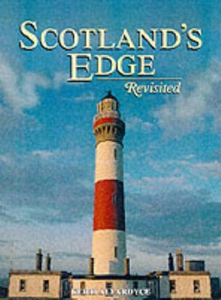 Scotland's Edge Revisited