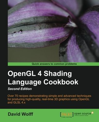 OpenGL 4 0 Shading Language Cookbook by David Wolff