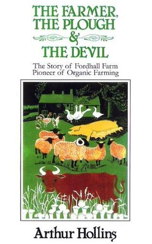 The Farmer, The Plough And The Devil: The Story Of Fordhall Farm