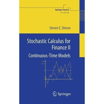 Stochastic Calculus For Finance Ii Continuous-time Models Pdf