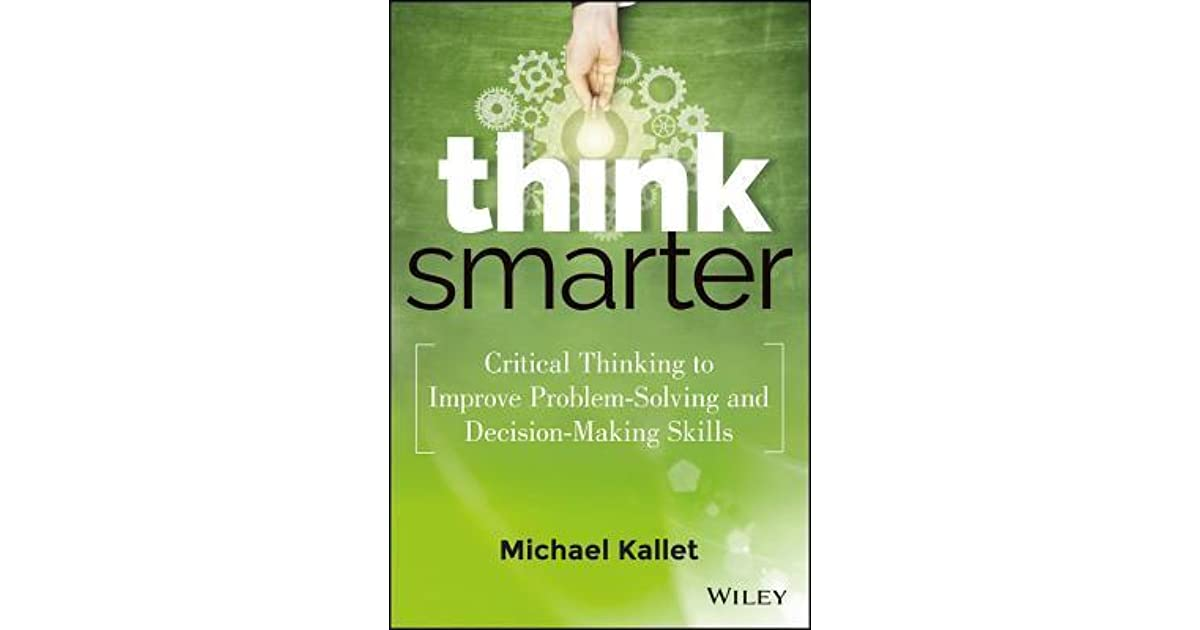 improving critical thinking skills Exercises to improve your child's critical thinking skills there is no one strategy to support and teach your child how to think critically as a parent, your role may sometimes be to ask open-ended questions to guide the thinking process.