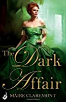 The Dark Affair (Mad Passions, #3)