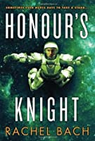 Honour's Knight (Paradox, #2)