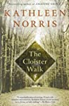 The Cloister Walk by Kathleen Norris