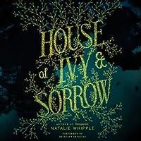House of Ivy  Sorrow