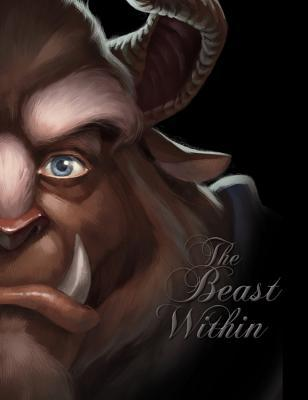 The Beast Within: A Tale of Beauty's Prince (Villains, #2)