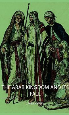 The-Arab-Kingdom-and-its-Fall