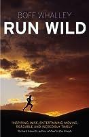 Run Wild. Boff Whalley