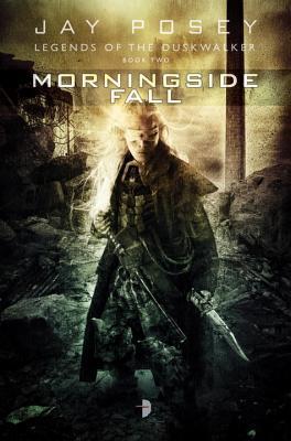 Morningside Fall (Legends of the Duskwalker, #2)
