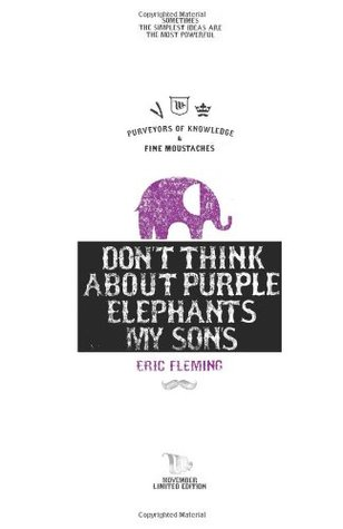 Don't Think About Purple Elephants My Sons: Movember Limited Edition