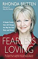 Fearless Loving