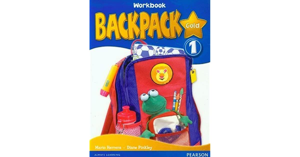 Backpack Gold 1 Workbook and CD N/E Pack by Diane Pinkley