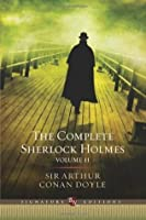 The Complete Sherlock Holmes - Volume II