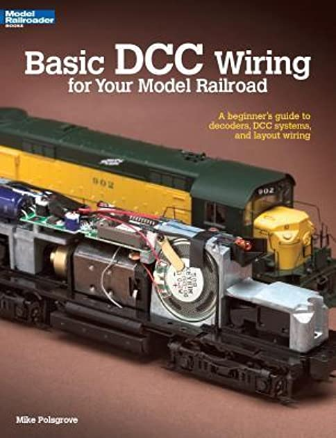 basic dcc wiring for your model railroad a beginner s guide to rh goodreads com Model Railroad DCC Wiring Digitrax DCC Wiring